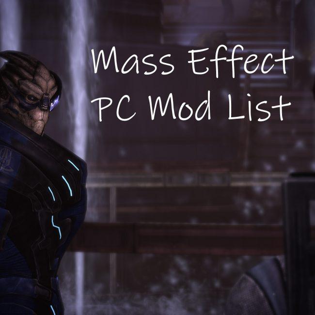 Mass Effect PC Mod List | Foodthengames.com
